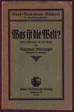 Reinhart Biernatzki: Was ist die Welt? Kant-Volksbund.