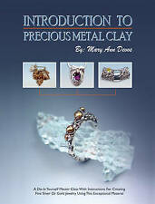 Introduction to Precious Metal Clay by Mary Ann Devos (Paperback, 2002)