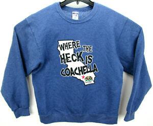 Coachella Men's Size Medium Crew Neck Sweatshirt Where The Heck Is Coachella