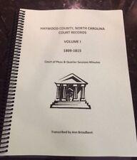 Haywood County, North Carolina Court Records, Vol. I WNC history