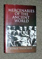 MERCENARIES OF THE ANCIENT WORLD BY SERGE YALICHEV