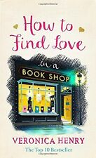 How to Find Love in a Book Shop,Veronica Henry