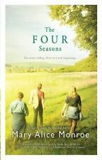 The Four Seasons by Mary Alice Monroe (2009, Paperback)