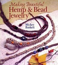 Making Beautiful Hemp & Bead Jewelry: How to Hand-Tie Necklaces, Bracelets More