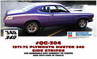 GE-QG-304 1972 PLYMOUTH DUSTER 340 - SIDE STRIPE KIT - NOT CONNECTED - LICENSED  for sale