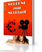 WERBUNG ZUM NULLTARIF - GRATISWERBUNG WIE UND WO E-LIZENZ E-BOOK MARKETING EBOOK