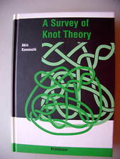 A Survey of Knot Theory Akio Kawauchi 1990 Mathemetics