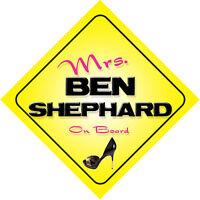 Mrs Ben Shephard On Board Novelty Car Sign GMTV