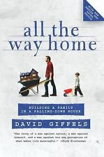All the Way Home: Building a Family in a Falling-D