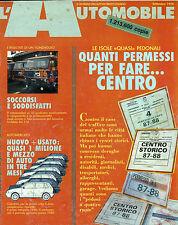* L'AUTOMOBILE N°485/ SET/1990 * SOCCORSI E SODDISFATTI * QUANTI PERMESSI X FARE