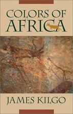**NEW**Colors of Africa (Brown Thrasher Books Ser.) by Kilgo, James