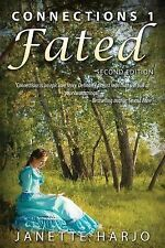 Connections Ser.: Fated : 2nd Edition by Janette Harjo (2015, Paperback)