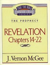 Thru The Bible Commentary: Revelation Chapters 14-22: By Dr. J. Vernon McGee