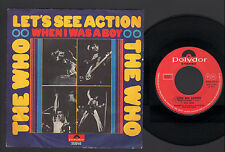 "7"" THE WHO LET'S SEE ACTION / WHEN I WAS A BOY 1971 ITALY POLYDOR 2058168"