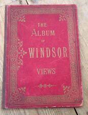C1900 CHARLES REYNOLDS THE ALBUM OF WINDSOR VIEWS