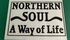Northern Soul A Way of Life - Laptop/Car/Van/Scooter/Window Vinyl Decal Sticker