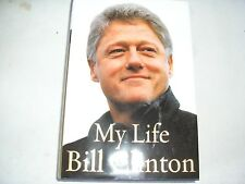 MY LIFE by President William Jefferson Clinton (2004, First Edition)