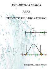 Estadística Básica para Técnicos de Laboratorio by Juan José Alonso (2011,...