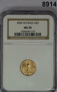 2006 W $5 GOLD EAGLE BURNISHED NGC CERTIFIED MS70 1/10TH OZ GOLD! #8914