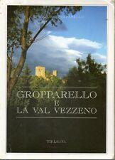 L16 Gropparello e La Val Vezzeno Tip.Le.Co 1999