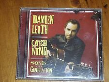 DAMIEN LEITH *CD  ' CATCH THE WIND '  2008 EXC