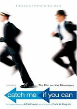 Catch Me If You Can: The Film and the Filmmakers (
