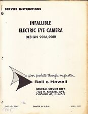 BELL & HOWELL SERVICE MANUAL: 901A & 901B INFALLIBLE ELECTRIC EYE CAMERA - 1959