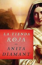 La Tienda Roja by Anita Diamant (2014, Paperback)
