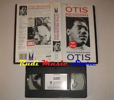 VHS OTIS REDDING Remembering otis 1990  50 minuti VIRGIN VVD 650 mc dvd lp (VM5)