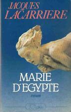 Marie d' Egypte. LACARRIERE ( Jacques).