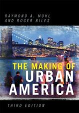 Making of Urban America (2011, Paperback)