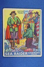 1933 Sea Raiders - World Wide Gum Boston - #22 Extorting Tribute - Good Cond.