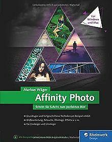 Affinity Photo: Aktuell zu Windows und Mac von Wäge...   Buch   Zustand sehr gut