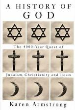 History Of God: The 4000-Year Quest of Judaism, Christianity, and Islam, Armstro
