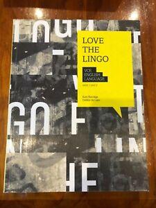 Love the Lingo VCE English Language Units 1&2 Kate Burridge