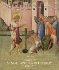 Corpus of Sienese Paintings in Hungary (1420-1510) - [Centro Di]