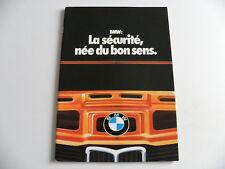 Brochure / catalogue BMW La sécurité , née du bon sens de 01 / 1977
