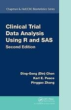 Clinical Trial Data Analysis Using R and SAS by Ding-Geng (Din) Chen, Karl E....