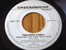 "THE POPPY FAMILY - WHICH WAY YOU GOIN' BILLY    7"" VINYL"