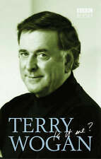 Terry Wogan - Is it me?, Wogan, Terry , Acceptable, FAST Delivery