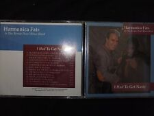 CD HARMONICA FATS & THE BERNIE PEARL BLUES BAND / I HAD TO GET NASTY /