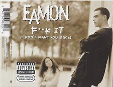 EAMON F**K IT (I DON`T WANT YOU BACK) CD SINGLE 7 MIXED TRACKS PARENTAL ADVISORY