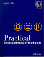 Practical Digital Electronics for Technicians, 2nd Edition, KIMBER, W A