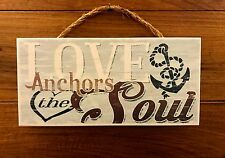 LOVE ANCHORS THE SOUL wood hanging sign 11-1/2 x 5-1/2""