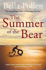 BELLA POLLEN ___ THE SUMMER OF THE BEAR ___ BRAND NEW ___ FREEPOST UK