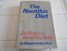 THE NAUTILUS DIET H/C 408 PAGES  1987 BY ELLINGTON DARDEN