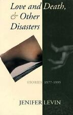 Love and Death & Other Disasters: Stories 1977-1995