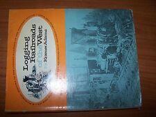 LOGGING RAILROADS OF THE WEST KRAMER ADAMS  BOOK