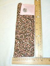 FABRIC  EYEGLASS  CASE / POUCH  HANDMADE PINK & BROWN  FABRIC WITH  BUTTON