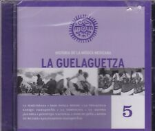 La Guelaguetza Historia de La Musica Mexicana 5  New Nuevo Sealed